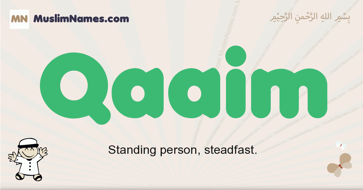 Qaaim muslim boys name and meaning, islamic boys name Qaaim