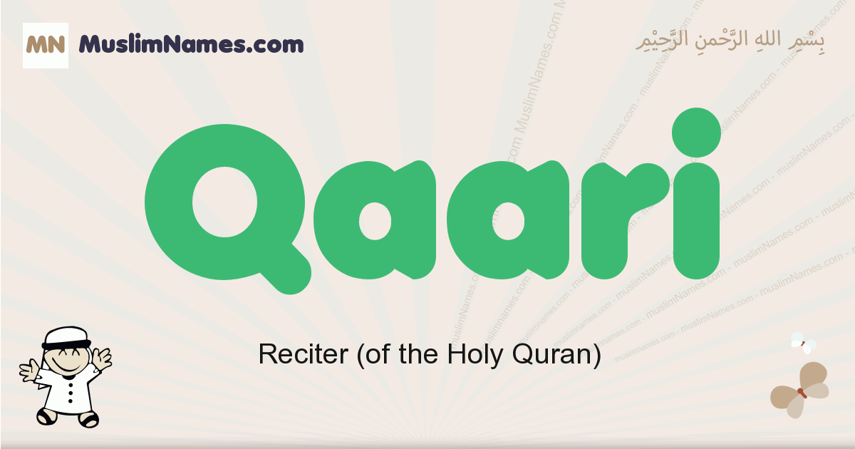 Qaari muslim boys name and meaning, islamic boys name Qaari