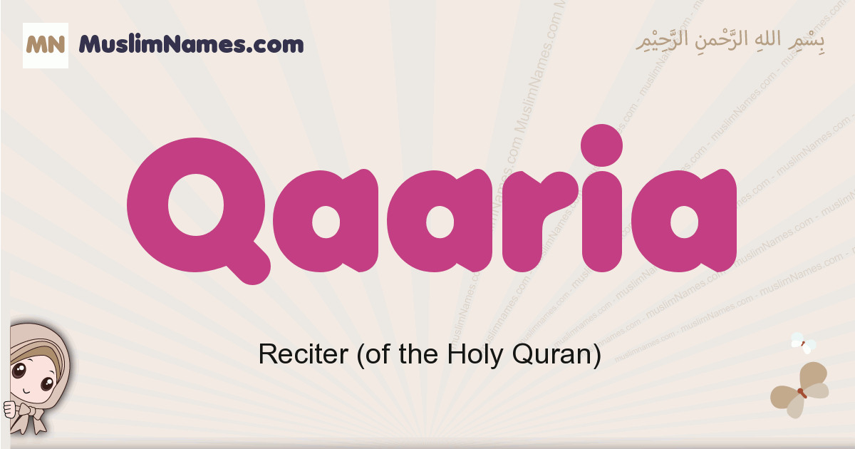 Qaaria muslim girls name and meaning, islamic girls name Qaaria