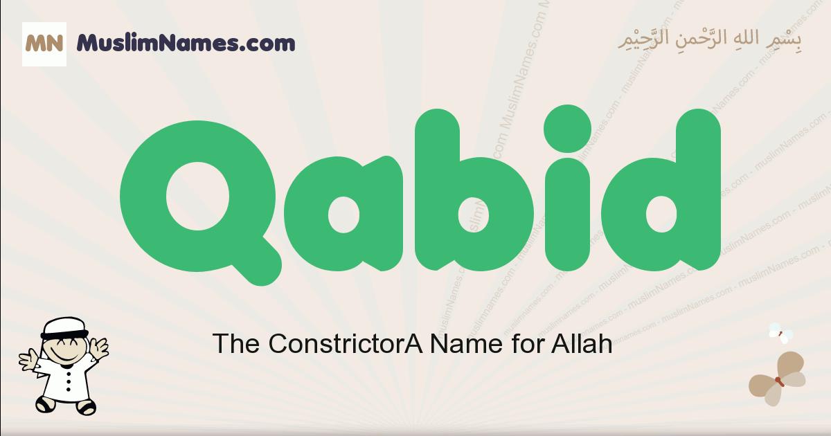 Qabid muslim boys name and meaning, islamic boys name Qabid