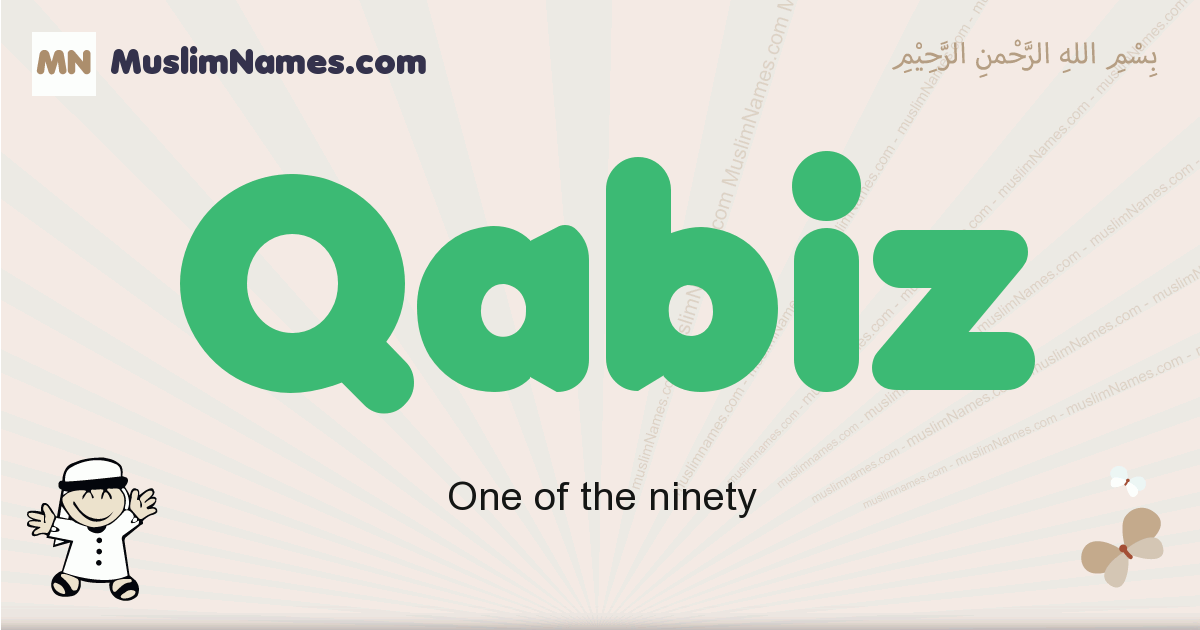Qabiz muslim boys name and meaning, islamic boys name Qabiz