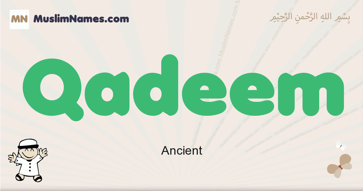 Qadeem muslim boys name and meaning, islamic boys name Qadeem