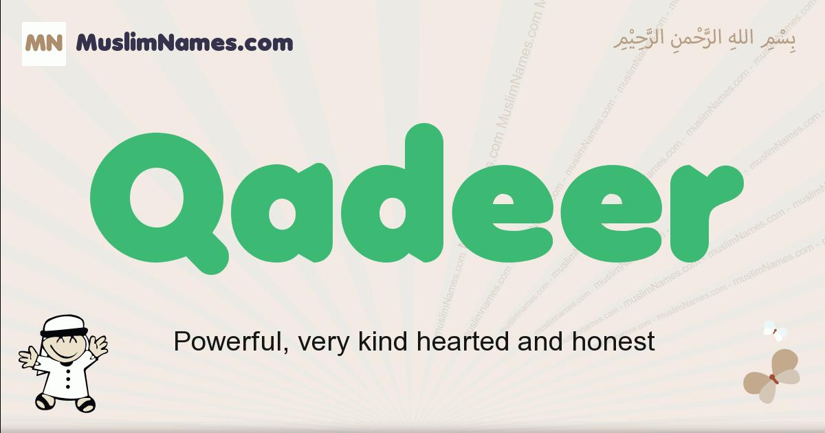 Qadeer muslim boys name and meaning, islamic boys name Qadeer