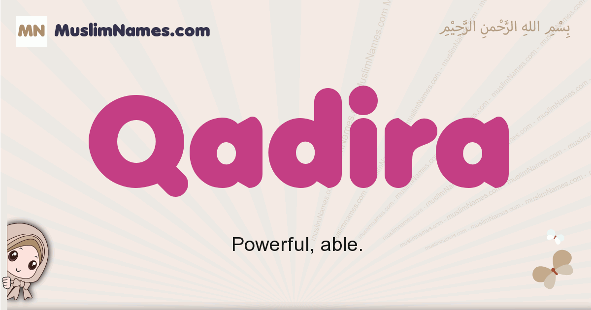 Qadira muslim girls name and meaning, islamic girls name Qadira