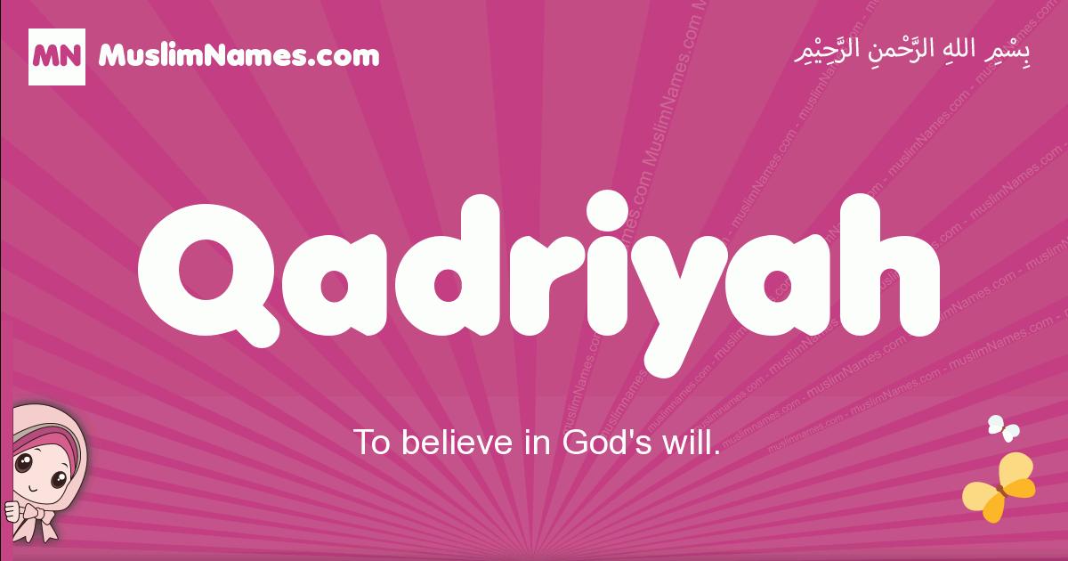qadriyah arabic girls name and meaning, muslim girl name qadriyah