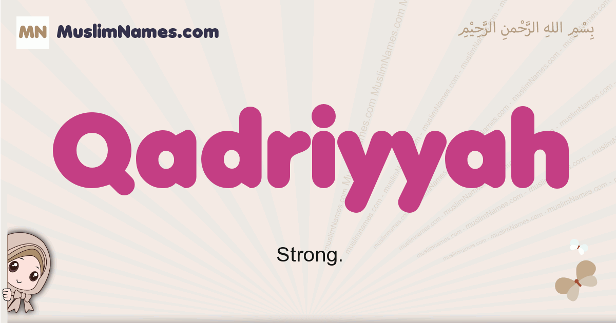 Qadriyyah muslim girls name and meaning, islamic girls name Qadriyyah