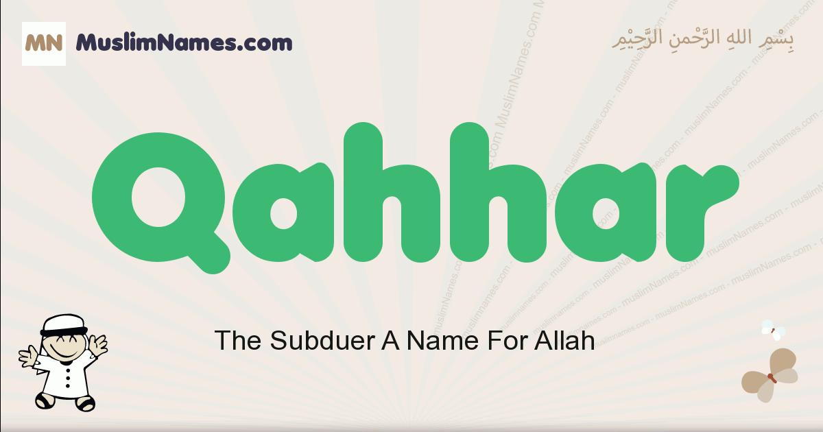 Qahhar muslim boys name and meaning, islamic boys name Qahhar