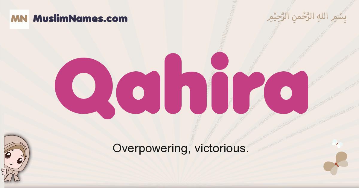 Qahira muslim girls name and meaning, islamic girls name Qahira