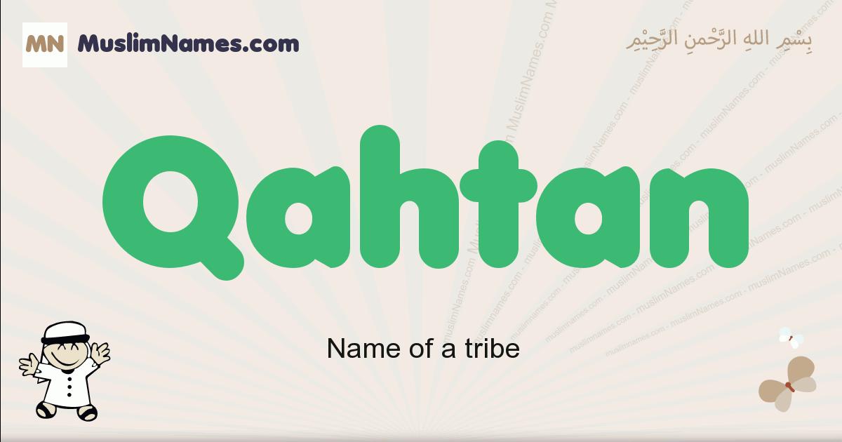 Qahtan muslim boys name and meaning, islamic boys name Qahtan