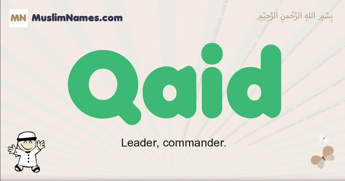 Qaid muslim boys name and meaning, islamic boys name Qaid