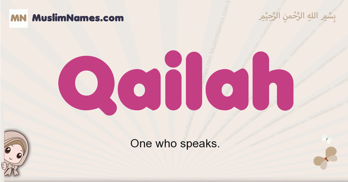 Qailah muslim girls name and meaning, islamic girls name Qailah
