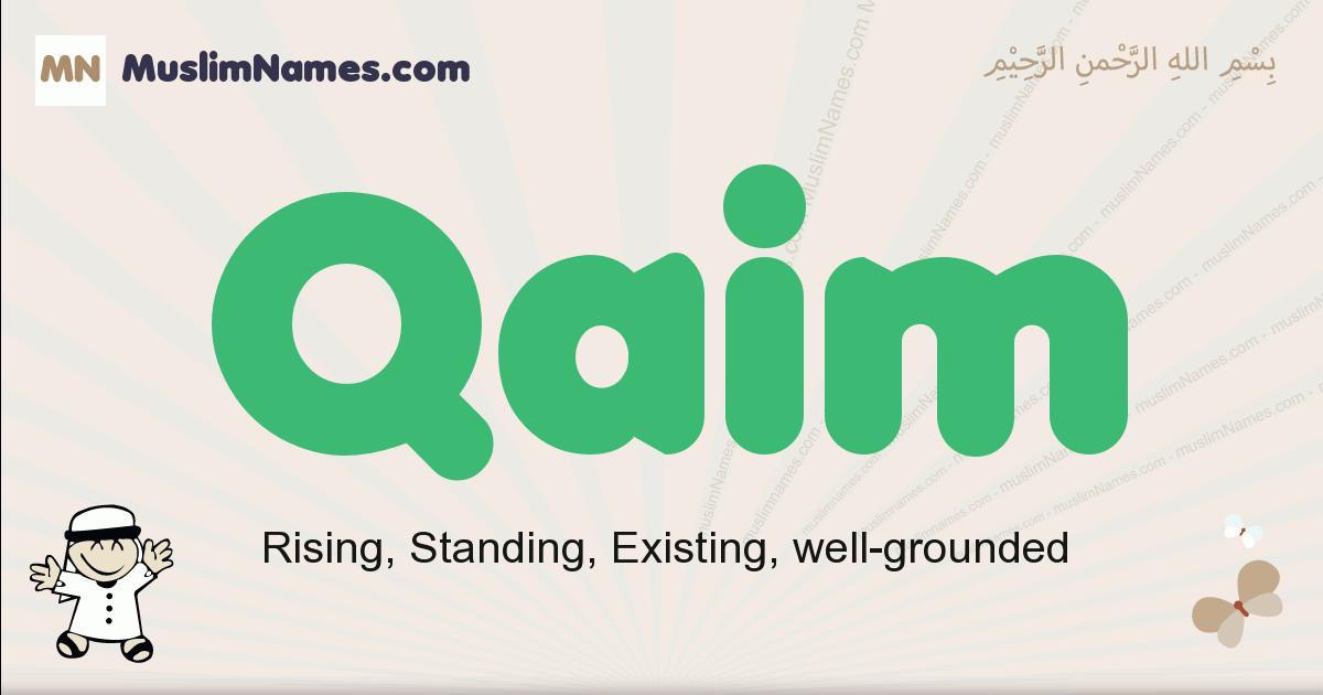 Qaim muslim boys name and meaning, islamic boys name Qaim