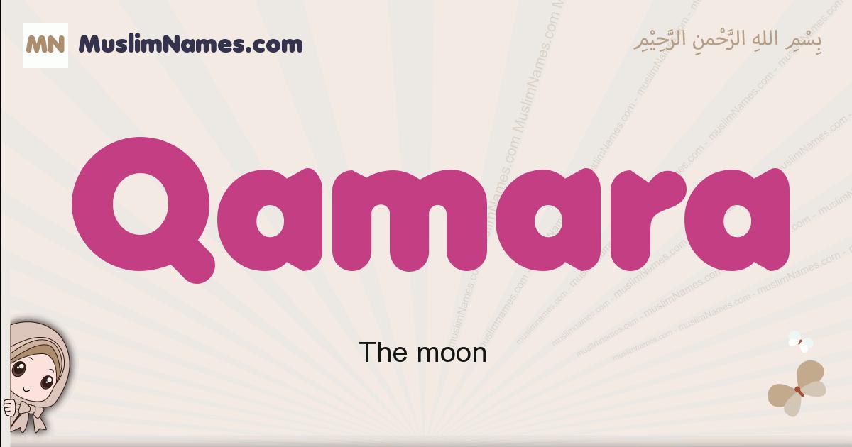 Qamara muslim girls name and meaning, islamic girls name Qamara