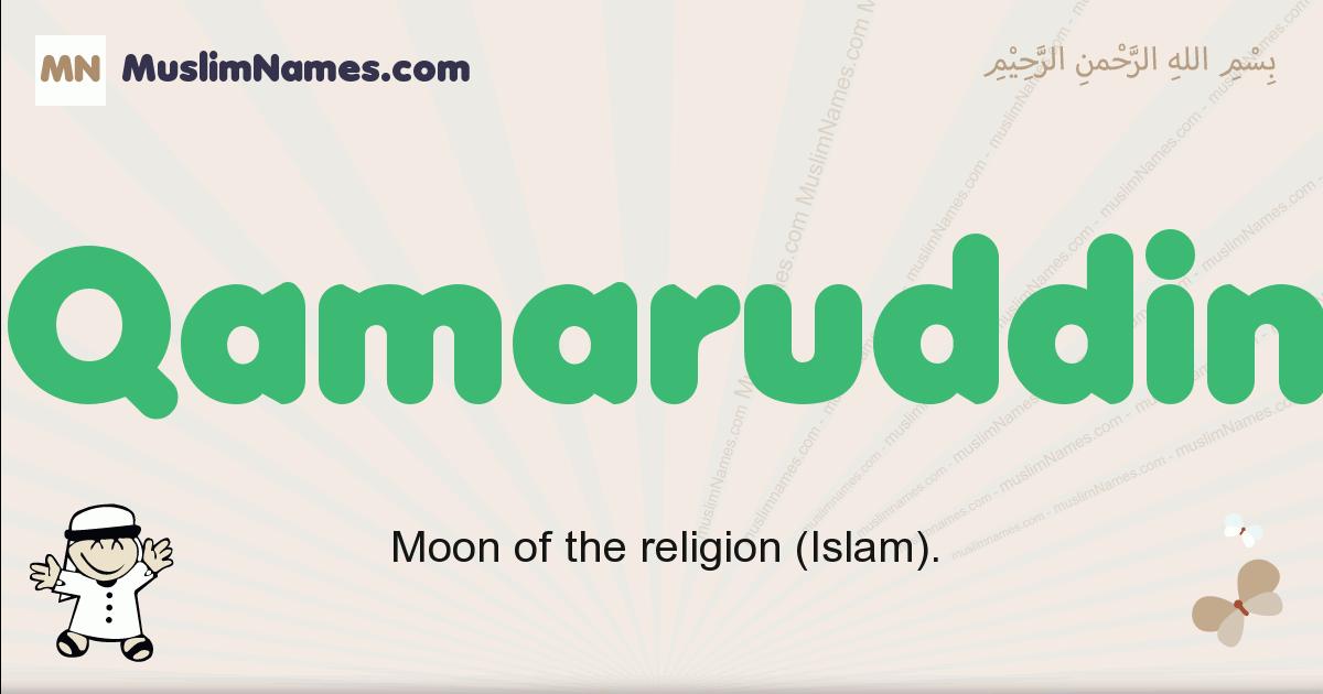 Qamaruddin muslim boys name and meaning, islamic boys name Qamaruddin