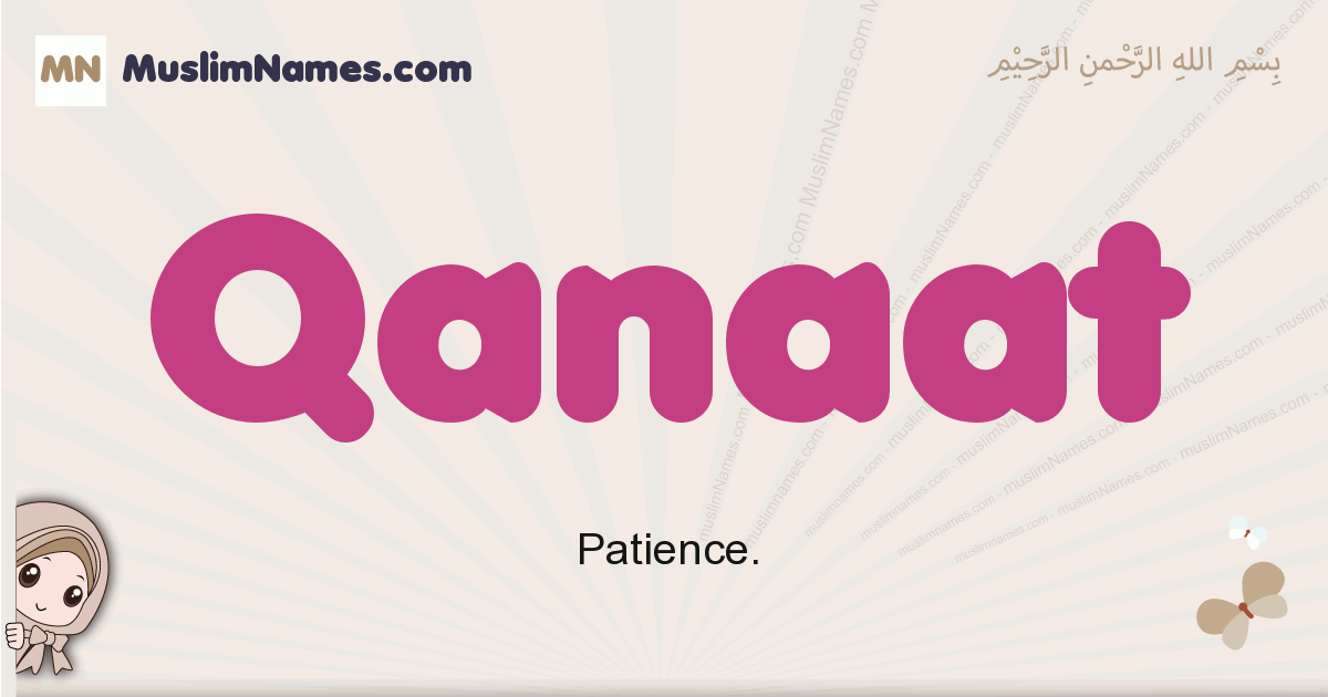 Qanaat muslim girls name and meaning, islamic girls name Qanaat