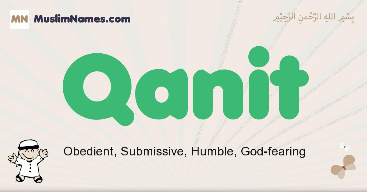 Qanit muslim boys name and meaning, islamic boys name Qanit