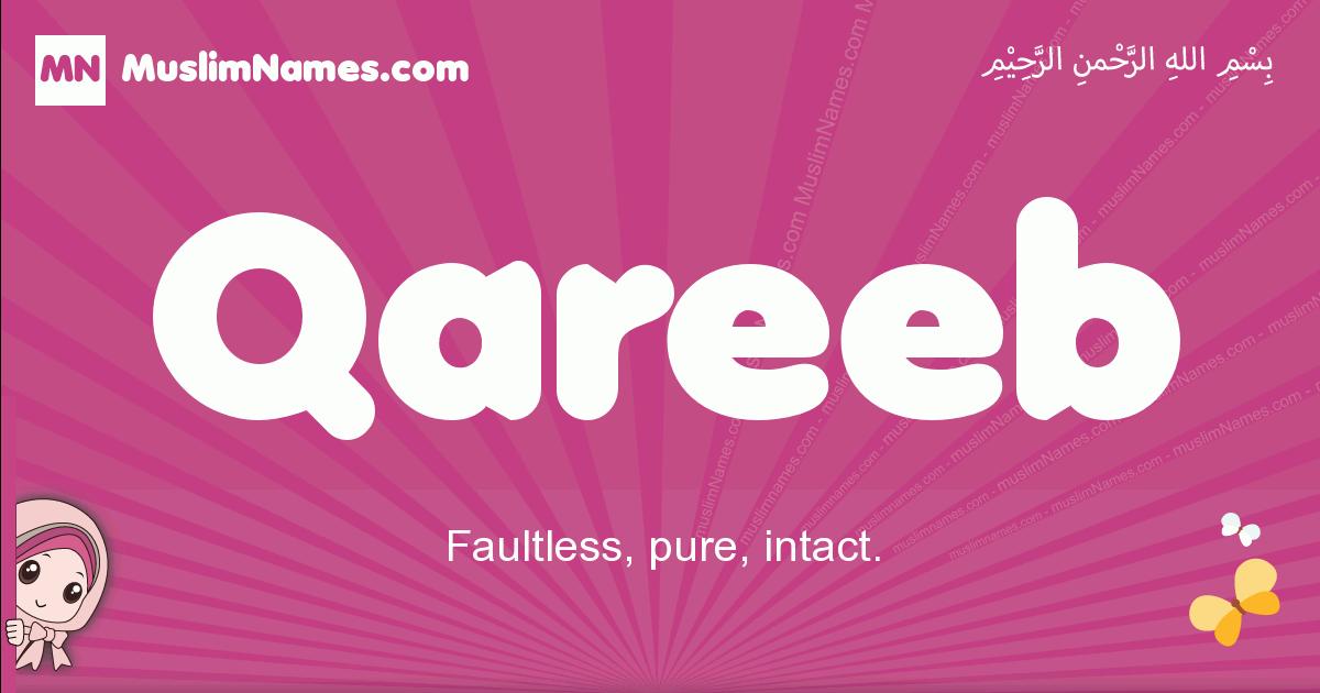 qareeb arabic girls name and meaning, quranic girls name qareeb