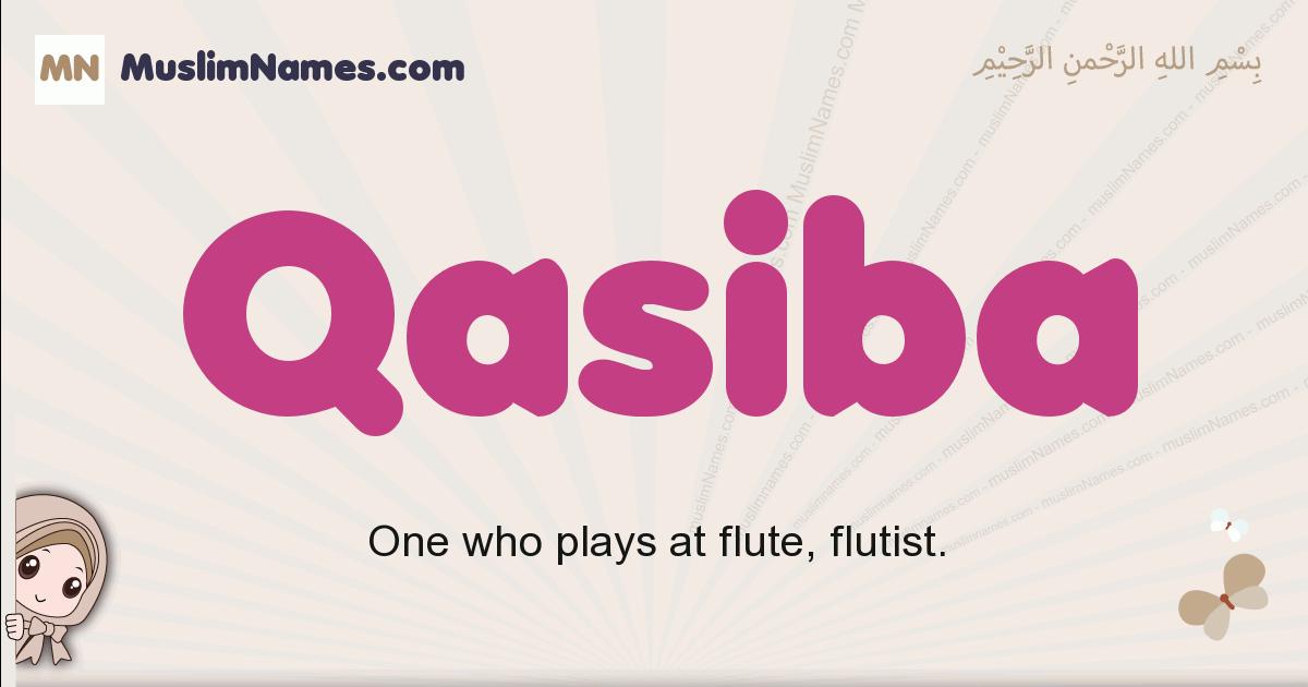 Qasiba muslim girls name and meaning, islamic girls name Qasiba