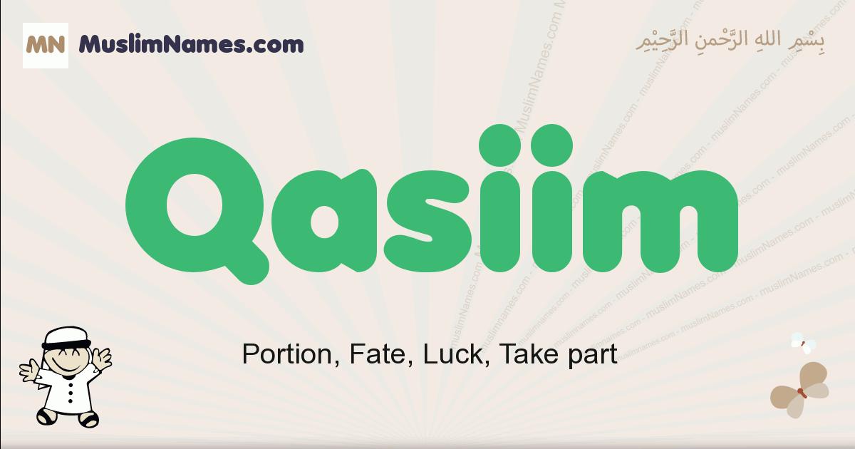 Qasiim muslim boys name and meaning, islamic boys name Qasiim
