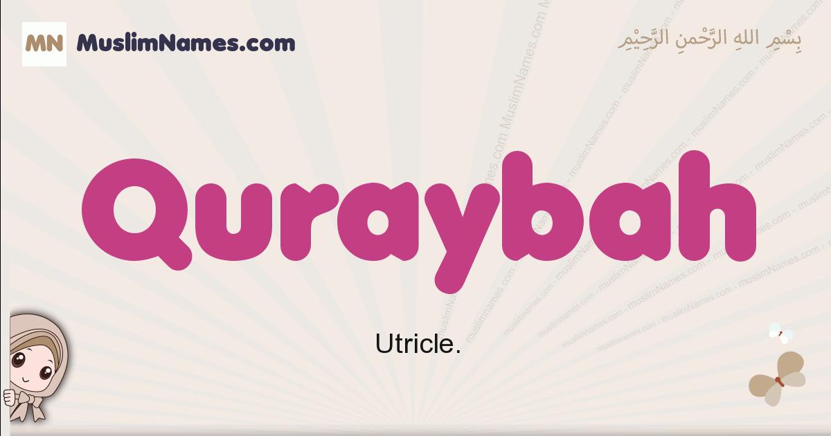 Quraybah muslim girls name and meaning, islamic girls name Quraybah