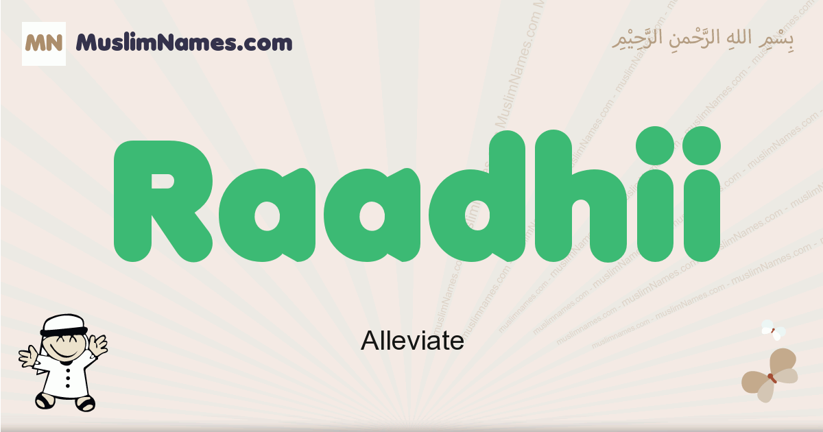 Raadhii muslim boys name and meaning, islamic boys name Raadhii