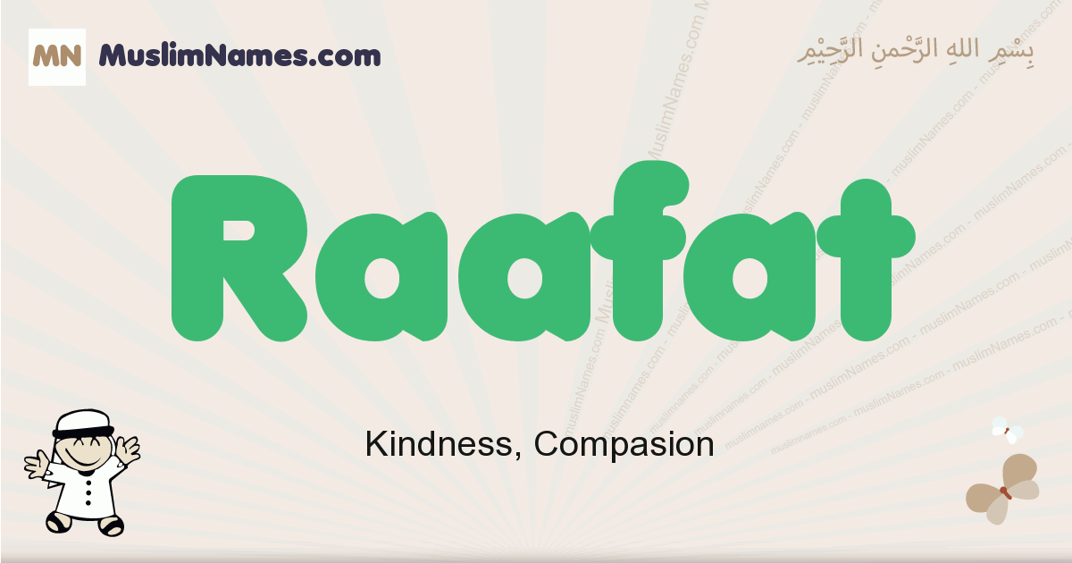 Raafat muslim boys name and meaning, islamic boys name Raafat