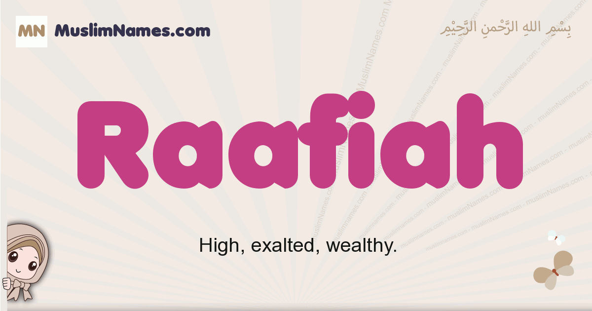 Raafiah muslim girls name and meaning, islamic girls name Raafiah