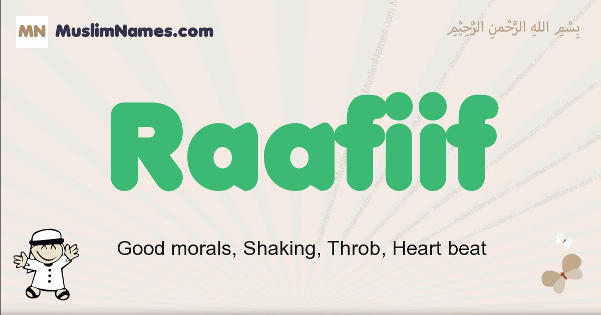 Raafiif muslim boys name and meaning, islamic boys name Raafiif