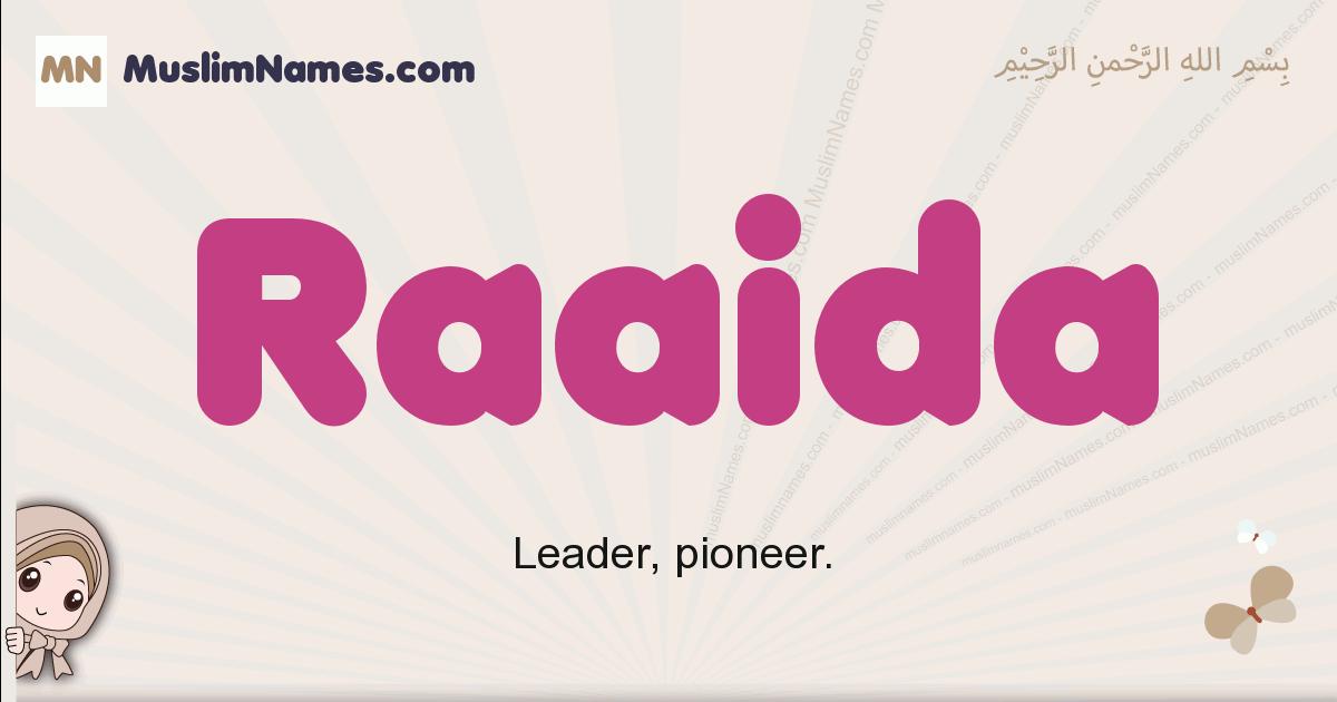 Raaida muslim girls name and meaning, islamic girls name Raaida