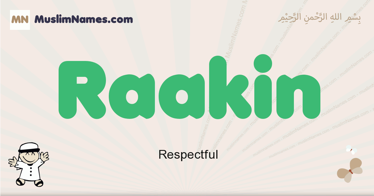Raakin muslim boys name and meaning, islamic boys name Raakin