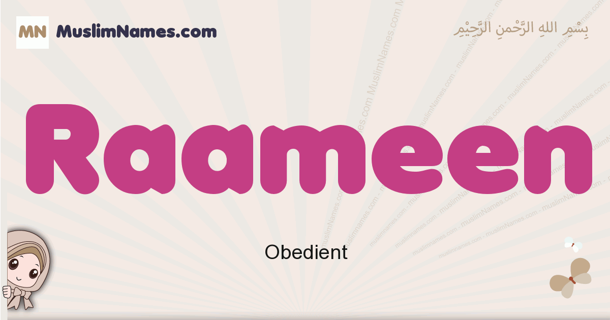 Raameen muslim girls name and meaning, islamic girls name Raameen