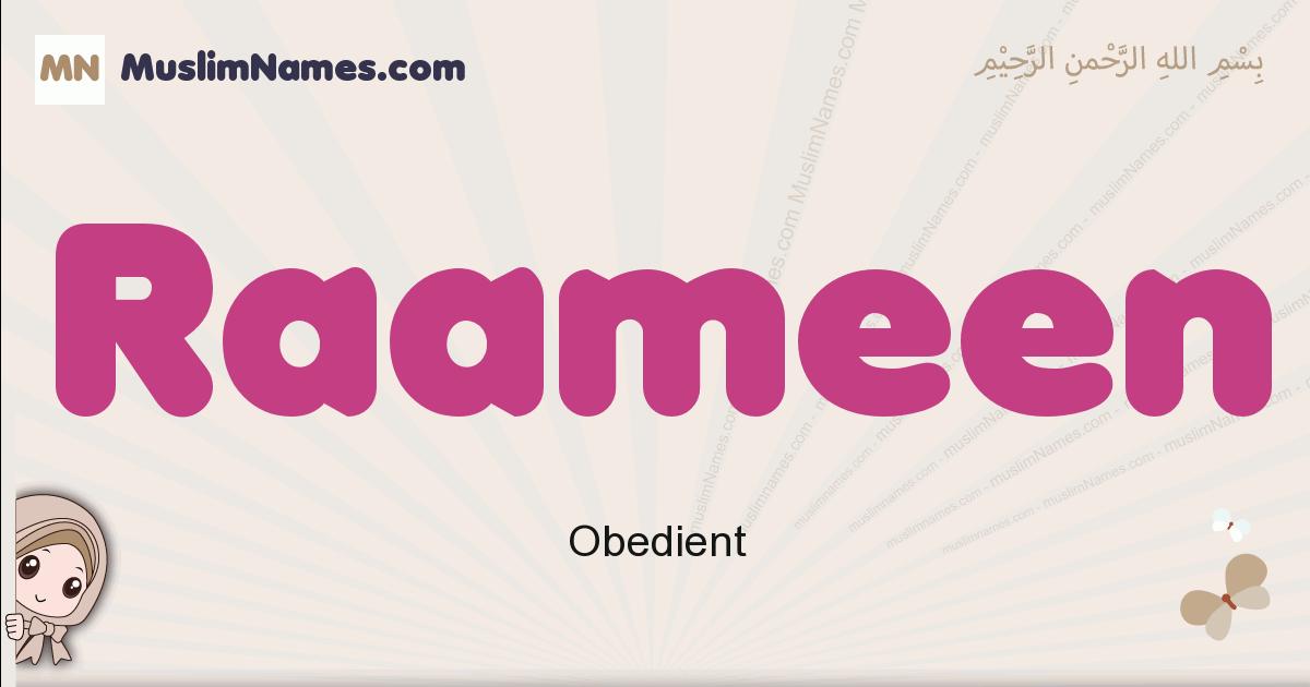 Raameen muslim girls name and meaning, islamic girls name Raameen
