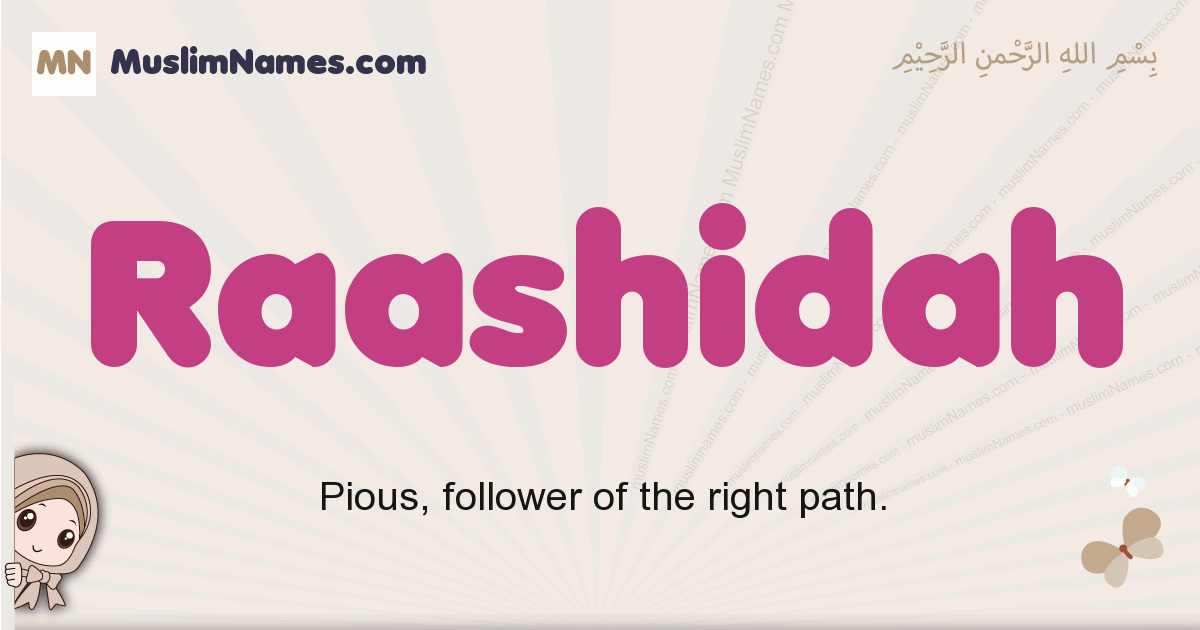 Raashidah muslim girls name and meaning, islamic girls name Raashidah
