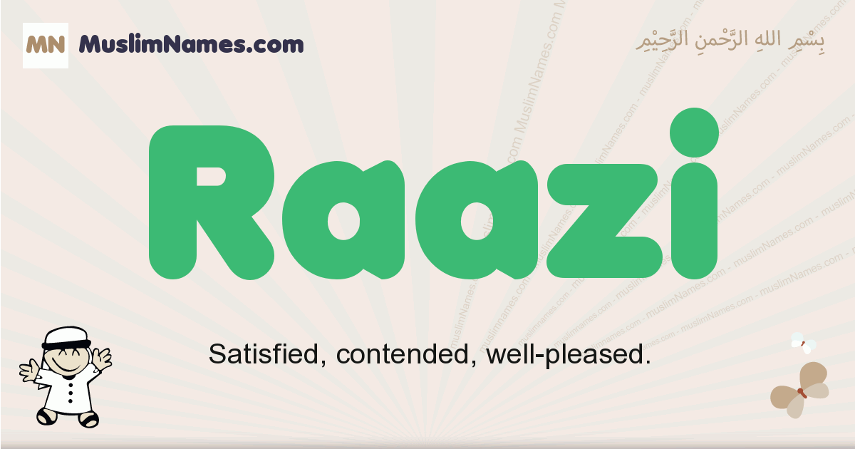 Raazi muslim boys name and meaning, islamic boys name Raazi