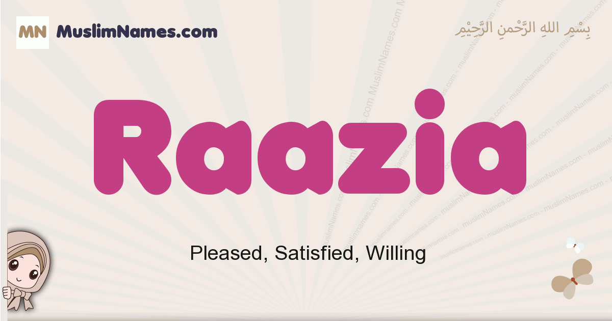 Raazia muslim girls name and meaning, islamic girls name Raazia