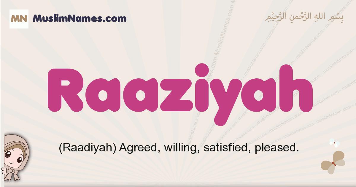 Raaziyah muslim girls name and meaning, islamic girls name Raaziyah
