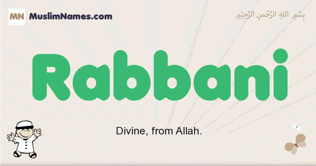 Rabbani muslim boys name and meaning, islamic boys name Rabbani