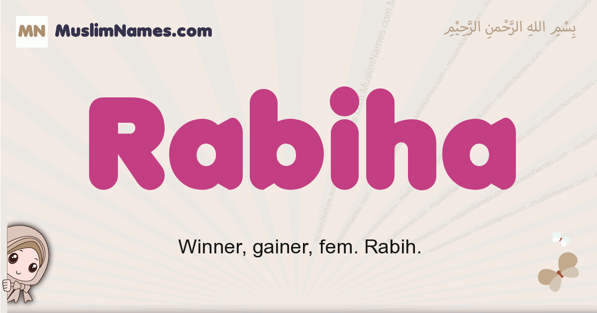 Rabiha muslim girls name and meaning, islamic girls name Rabiha