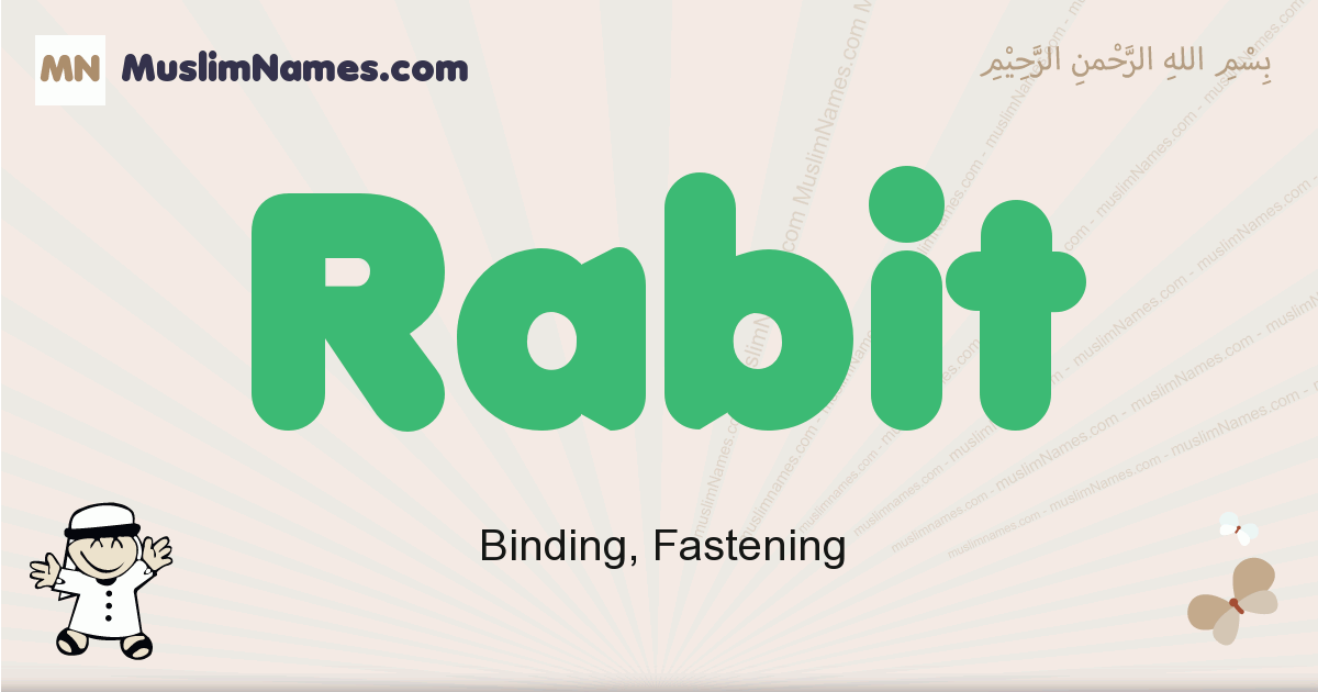 Rabit muslim boys name and meaning, islamic boys name Rabit