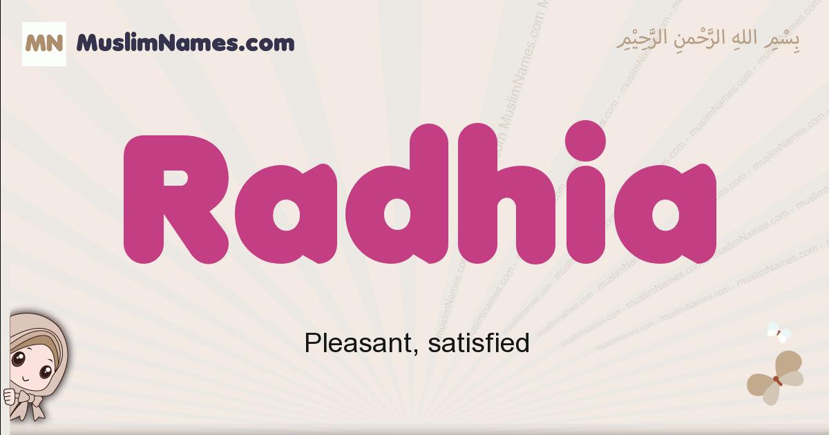 Radhia muslim girls name and meaning, islamic girls name Radhia