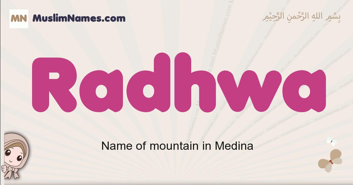 Radhwa muslim girls name and meaning, islamic girls name Radhwa