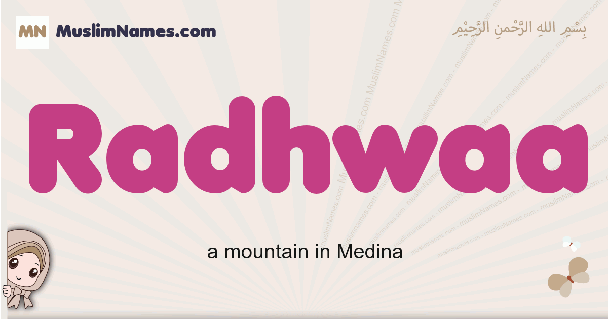 Radhwaa muslim girls name and meaning, islamic girls name Radhwaa