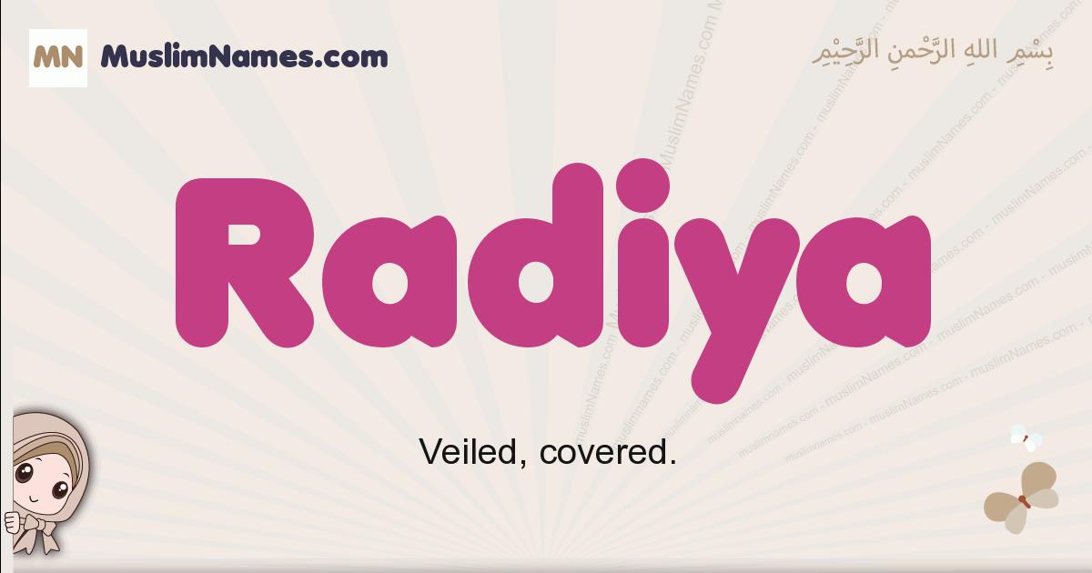 Radiya muslim girls name and meaning, islamic girls name Radiya