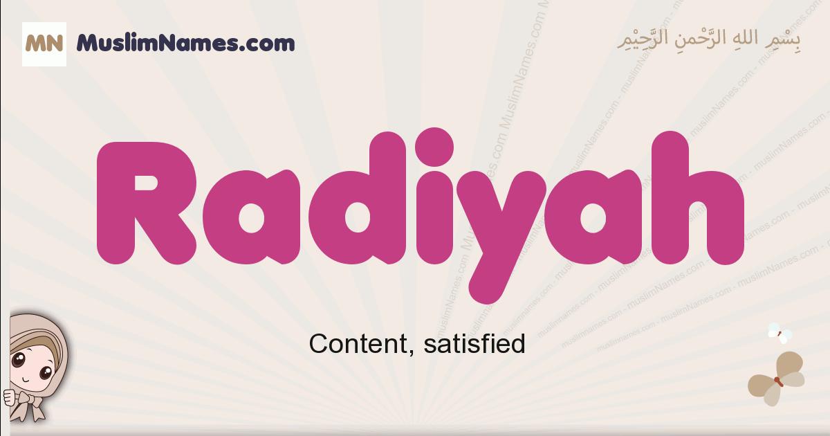 Radiyah muslim girls name and meaning, islamic girls name Radiyah