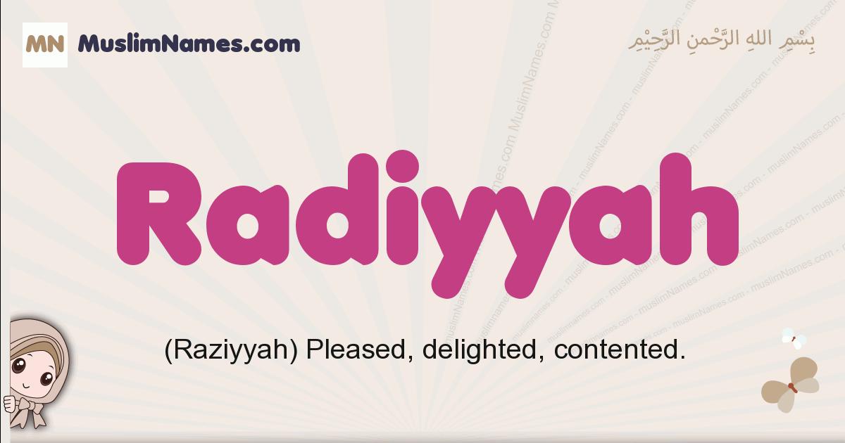 Radiyyah muslim girls name and meaning, islamic girls name Radiyyah