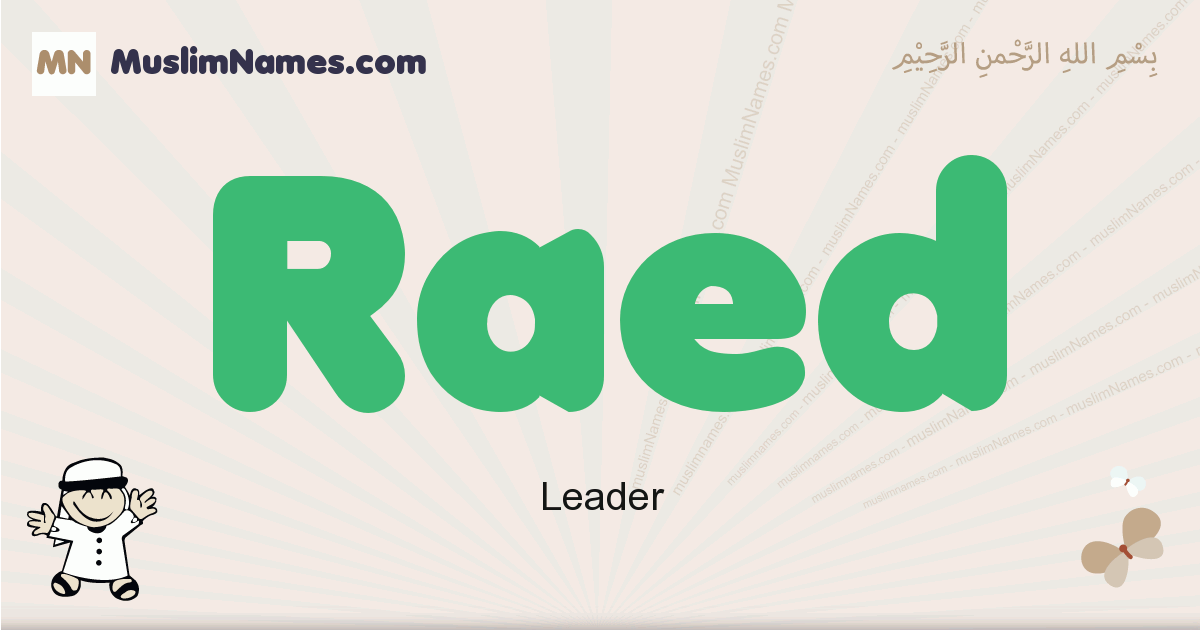 Raed muslim boys name and meaning, islamic boys name Raed