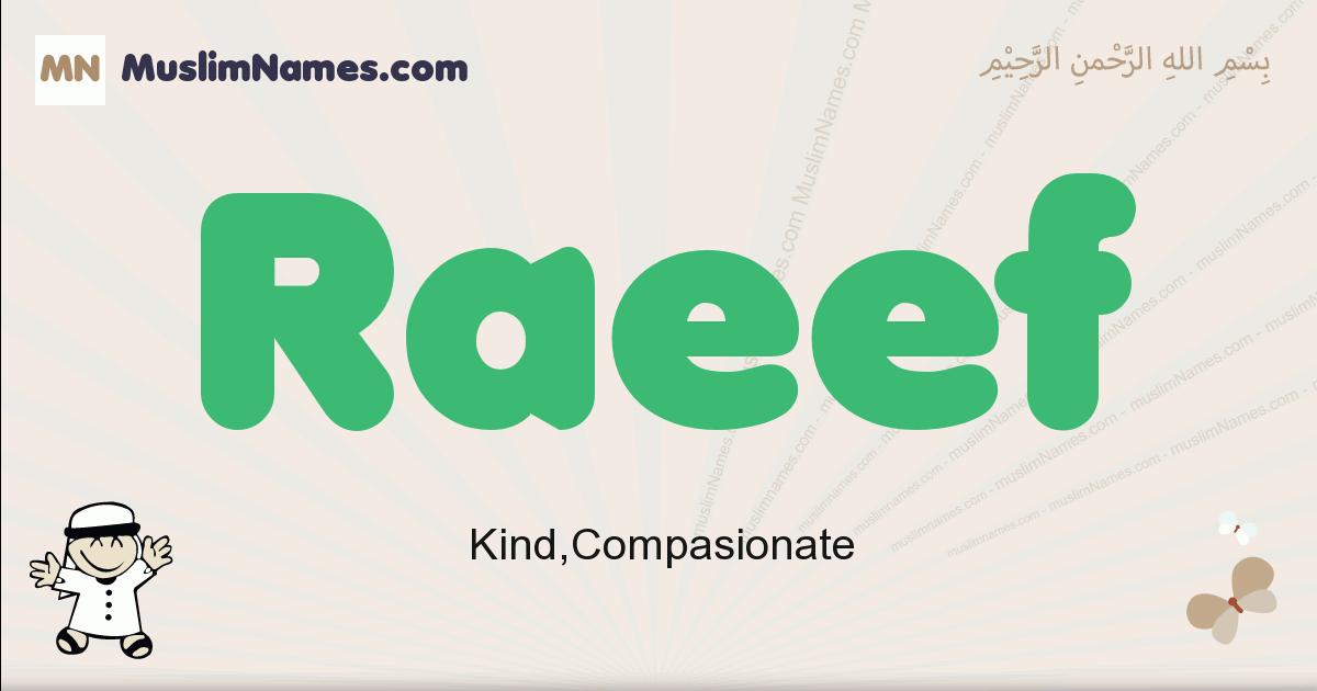 Raeef muslim boys name and meaning, islamic boys name Raeef