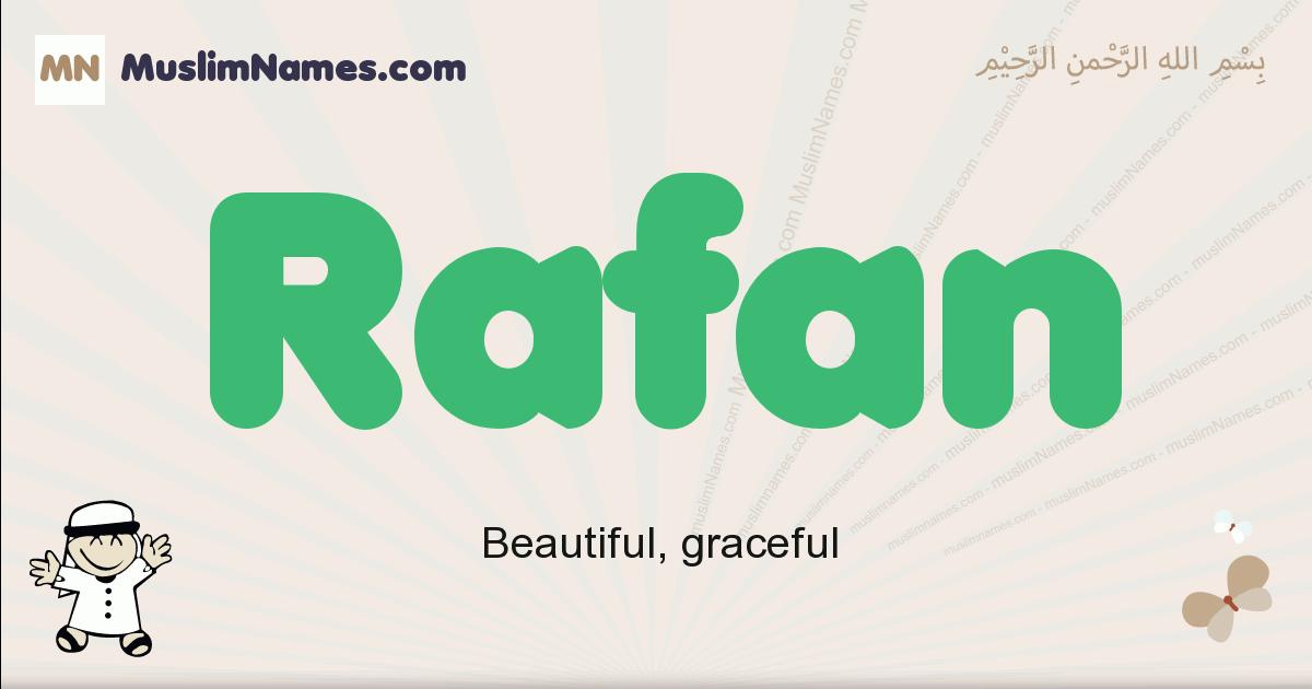 Rafan muslim boys name and meaning, islamic boys name Rafan