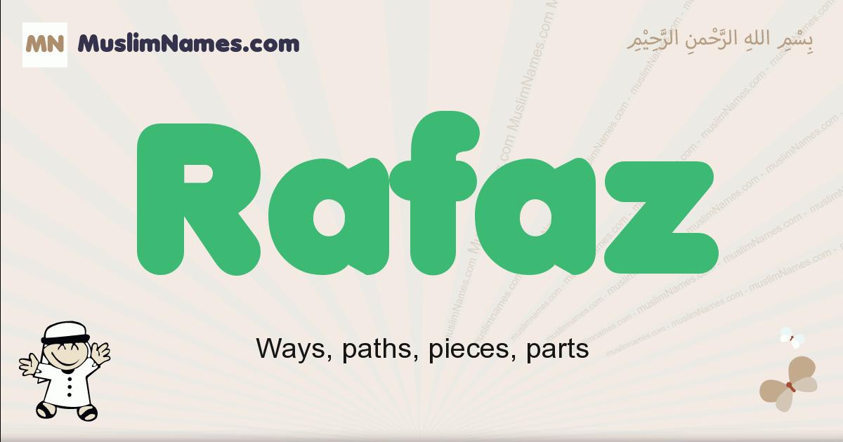 Rafaz muslim boys name and meaning, islamic boys name Rafaz