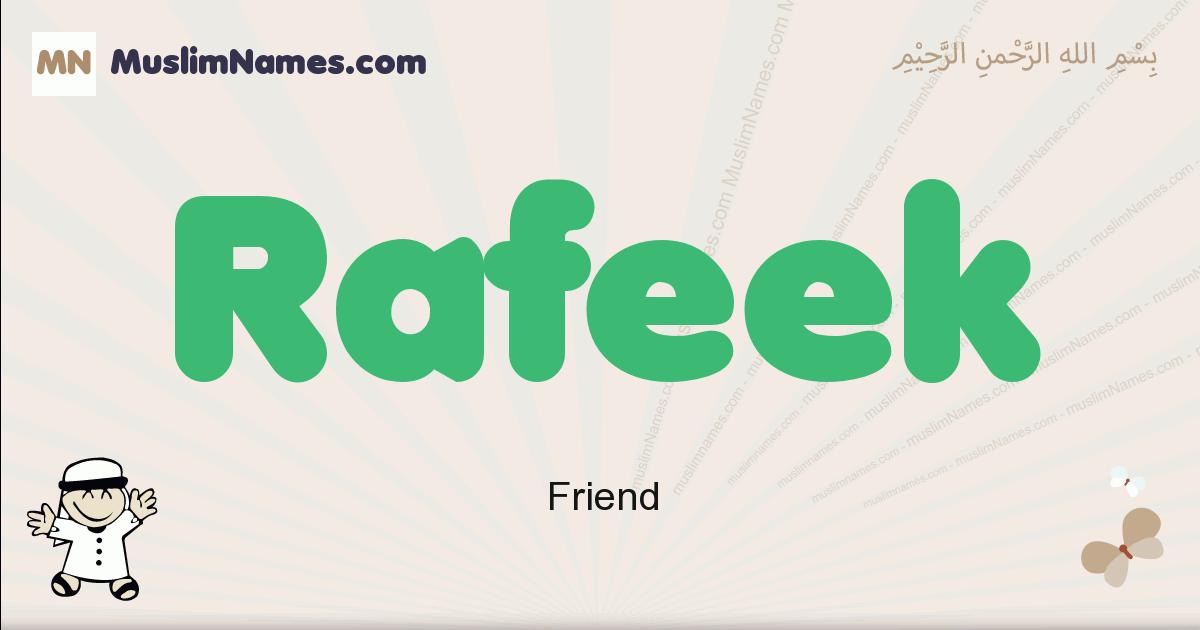 Rafeek muslim boys name and meaning, islamic boys name Rafeek